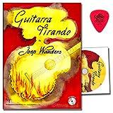 Telecharger Livres Guitarra tirando de joep Wanders Contient 39 Compositions ou la tirando au cœur est avec CD et original de butee de Dunlop plek (PDF,EPUB,MOBI) gratuits en Francaise