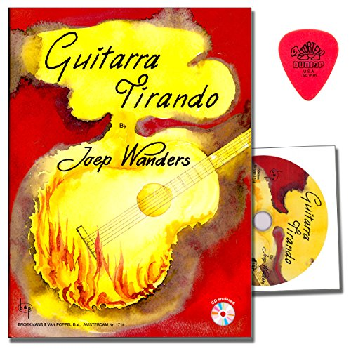 Guitarra tirando von Joep Wanders - enthält 39 Kompositionen, in denen der tirando-Anschlag im Mittelpunkt steht - mit CD und Original Dunlop Plek