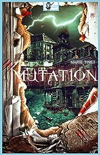 Mutation par Marie Tinet