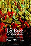 J. S. Bach: A Life in Music for sale  Delivered anywhere in Ireland