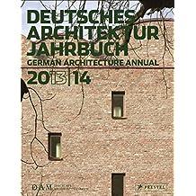 Deutsches Architektur Jahrbuch 2013/14: German Architecture Annual 2013/14