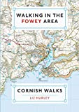 Walking in the Fowey Area (Walks in Cornwall)