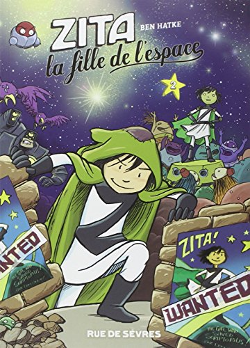 Zita, la fille de l'espace, Tome 2 : par Ben Hatke