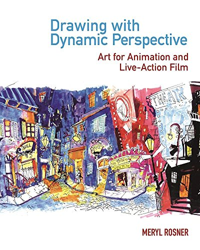 Drawing with Dynamic Perspective: Art for Animation and Live-Action Film (English Edition)
