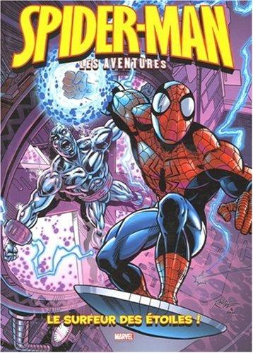 Spider-Man : les aventures, Tome 4 : Le surfeur des étoiles ! par Mitchell Scanlon