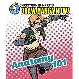 Anatomy 101: Christopher Hart's Draw Manga Now!