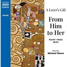 A Lover's Gift from Him to Her (Unabridged Selections)