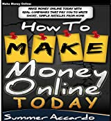 How To Work From Home: How To Make Extra Money Fast: How To Work From Home, How To Make Money From Home (Get Paid To Write, Get Paid To Blog) (English Edition)