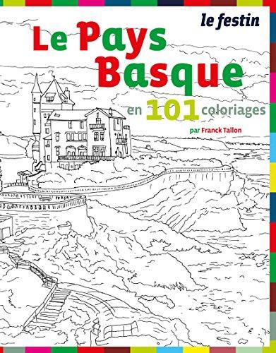 Le pays basque en 101 coloriages
