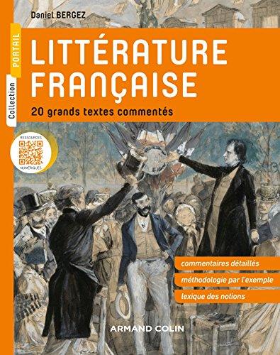 Littérature française - 20 grands textes commentés