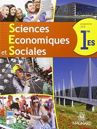 Sciences économiques et sociales 1e ES : Programme 2014 par Collectif