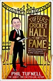 Tuffers' Cricket Hall of Fame: My willow-wielding idols, ball-twirling legends … and other random icons