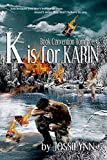 K is for Karin by Jossilynn front cover