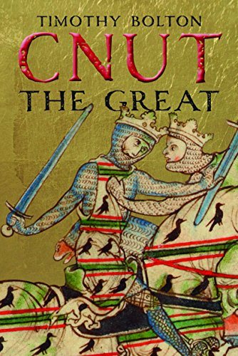 Cnut the Great (The English Monarchs Series)...