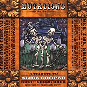 Mutations: A Tribute to Alice Cooper
