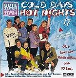 Gute Zeiten, schlechte Zeiten - Vol. 17: Cold Days Hot Nights