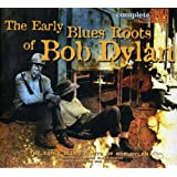 The Early Blues Roots Of Bob Dylan