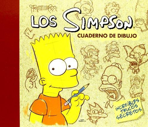 LOS SIMPSON CUADERNO DE DIBUJO: INCREIBLES TRUCOS SECRETOS (SIMPSON ALBUMES) por Matt Groening