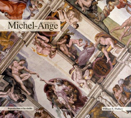 Les trésors de Michel-Ange. Reproductions et fac-similés.