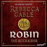 Robin - Die Rückkehr (Waringham Saga: Das Lächeln der Fortuna 3) (audio edition)