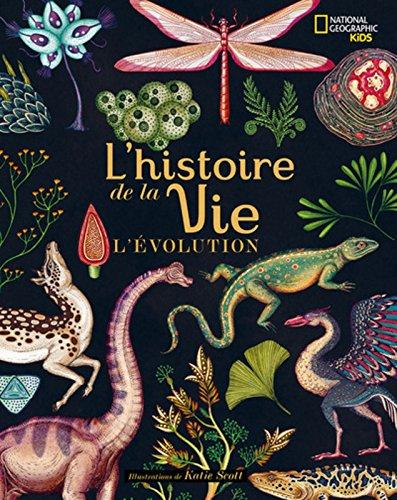 L'histoire de la vie - L'évolution