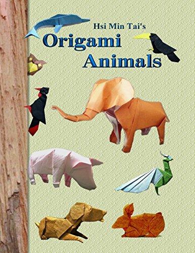Hsi Min Tai's Origami Animals (English Edition)