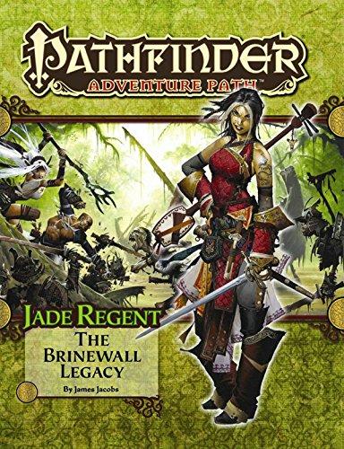 Pathfinder Adventure Path: Jade Regent Part 1 - The Brinewall Legacy (Pathfinder Roleplaying Game)