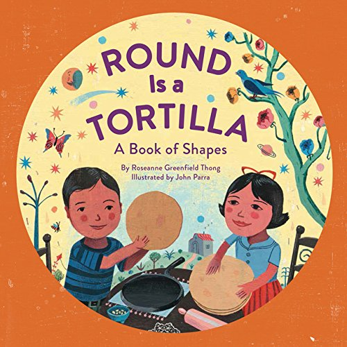 Round Is a Tortilla: A Book of Shapes (Größe 9 Thong)
