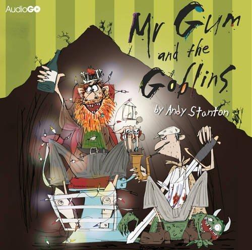 Portada del libro Mr Gum and the Goblins by Andy Stanton (2011-05-05)