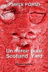 Un miroir pour Scotland Yard