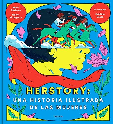 Herstory: una historia ilustrada de las mujeres (LIBROS ILUSTRADOS)