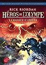 Héros de l'Olympe, Tome 3 : La marque d'Athena par Riordan