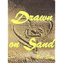 Drawn on Sand - el Amor dibujado en la Arena…