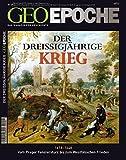Der Dreißigjährigen Krieg (Geo Epoche, Band 29) -