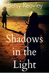 Shadows in the Light: a collection of poetry Kindle Edition