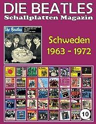 Die Beatles Schallplatten Magazin - Nr. 10 - Schweden (1963 - 1972): Full Color Discography