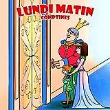 Lundi Matin - Comptines