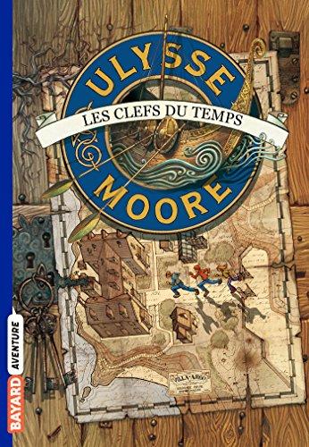 Ulysse Moore, Tome 01: Les clefs du temps