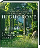 Highgrove: Ein Jahr im königlichen Garten - der Prinz von Wales, Bunny Guinness