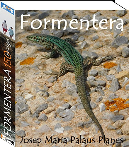 Formentera (150 imatges) (Catalan Edition) por JOSEP MARIA PALAUS PLANES