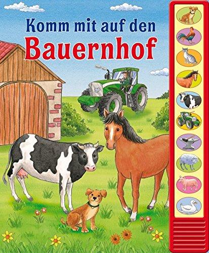 Komm mit auf den Bauernhof - Vorlese-Pappbilderbuch mit 10 Geräuschen und Fibelschrift