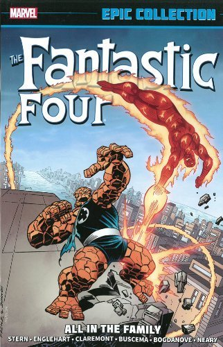 Fantastic Four Epic Collection: All in the Family by Stan Lee, Jim Shooter, Roger Stern, Roy Thomas, Steve Engleh (2014) Paperback