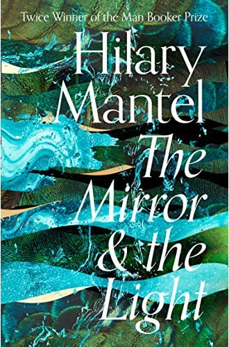 Descargar gratis The Mirror and the Light: 2020's highly anticipated conclusion to the best selling, award winning Wolf Hall series de Hilary Mantel