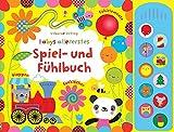 Babys allererstes Spiel- und Fühlbuch: ab 6 Monaten