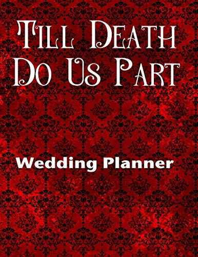 t Wedding Planner: Ultimate Wedding Planner For the Badass Goth Girl ()