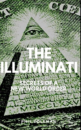 the-illuminati-secrets-of-a-new-world-order-conspiracy-theories-book