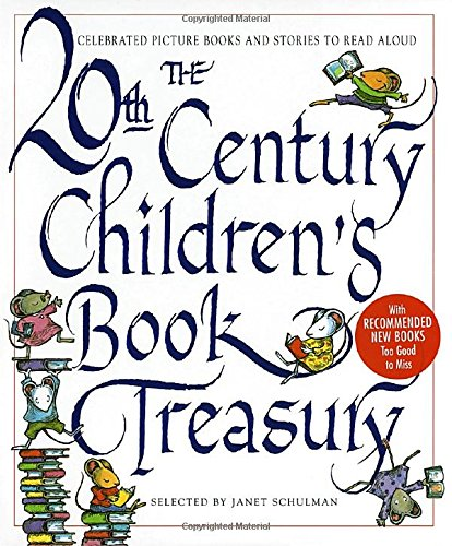 The 20th Century Children's Book Treasury: Celebrated Picture Books and Stories to Read Aloud (Treasured Gifts for the Holidays)
