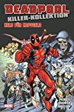 Deadpool Killer-Kollektion: Bd. 11: Held für Kopfgeld