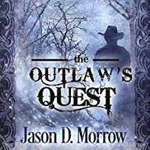 The Outlaw's Quest: Keeper of the Books, Book 2
