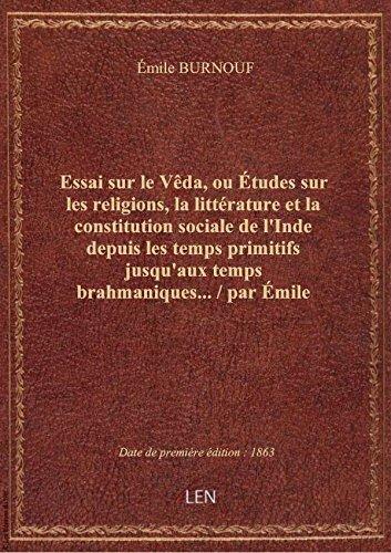 Essai sur le Vêda, ou Études sur les religions, la littérature et la constitution sociale de l'Inde